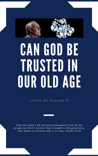 Cover- Can God be trusted in our old age